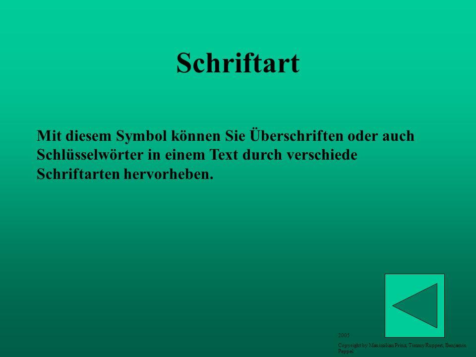 Schriftart Mit diesem Symbol können Sie Überschriften oder auch Schlüsselwörter in einem Text durch verschiede Schriftarten hervorheben.