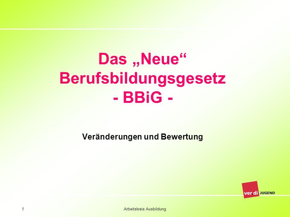 """Das """"Neue Berufsbildungsgesetz - BBiG -"""