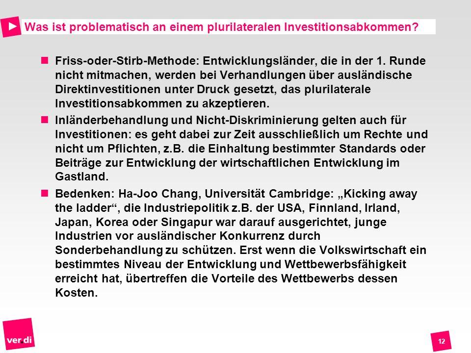Was ist problematisch an einem plurilateralen Investitionsabkommen