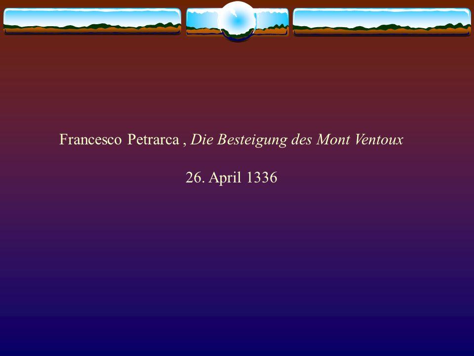 Francesco Petrarca , Die Besteigung des Mont Ventoux