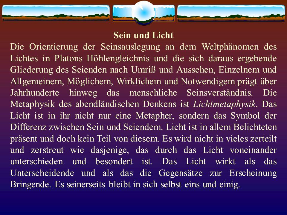 Sein und Licht