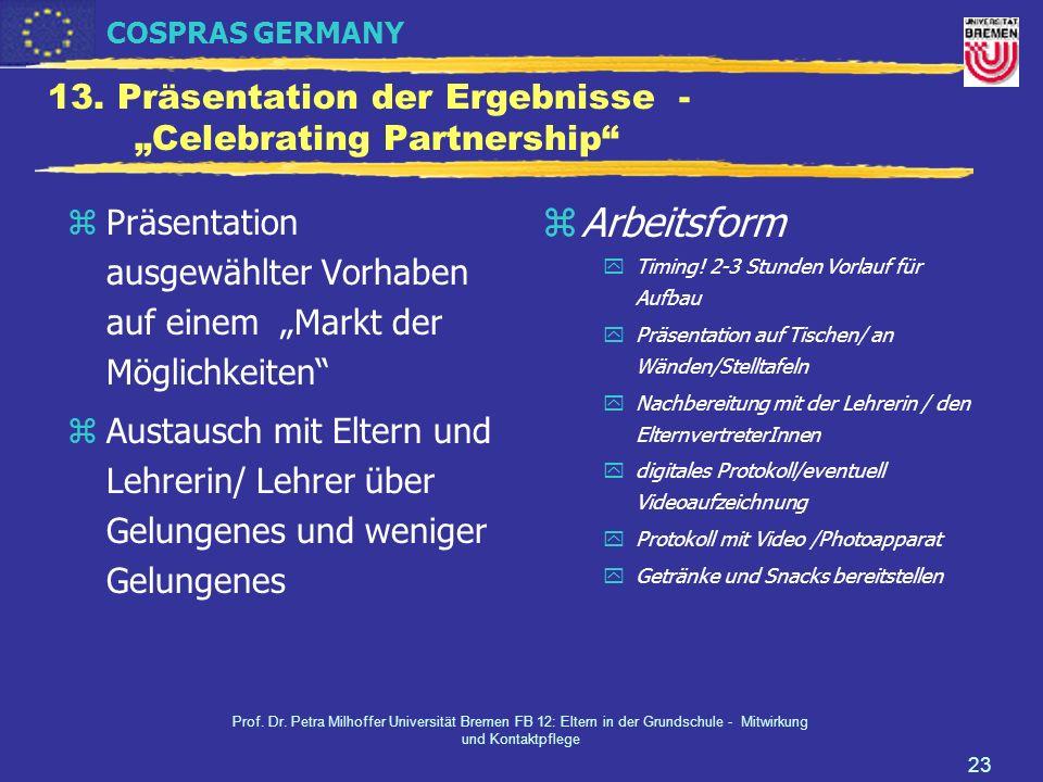 """13. Präsentation der Ergebnisse - """"Celebrating Partnership"""