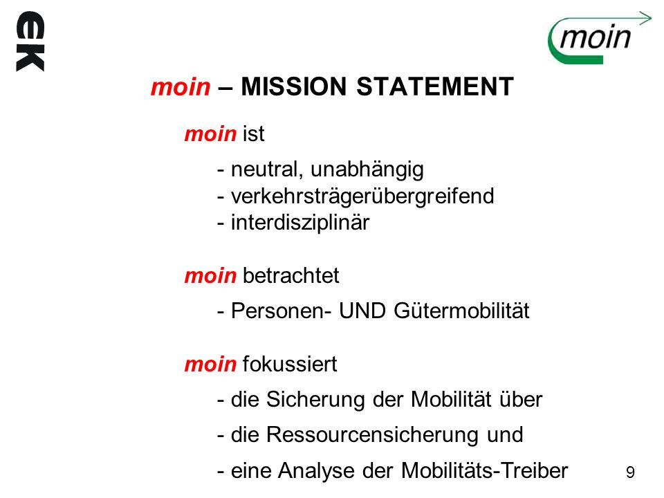 moin – MISSION STATEMENT