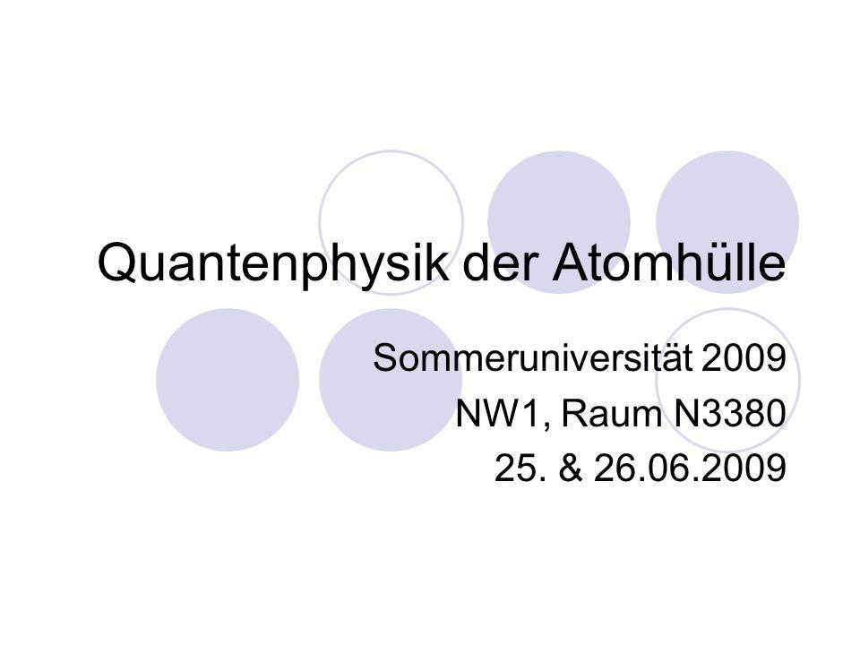Quantenphysik der Atomhülle