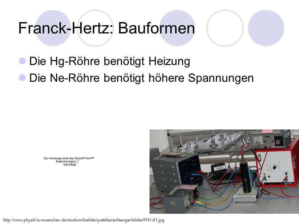 Franck-Hertz: Bauformen