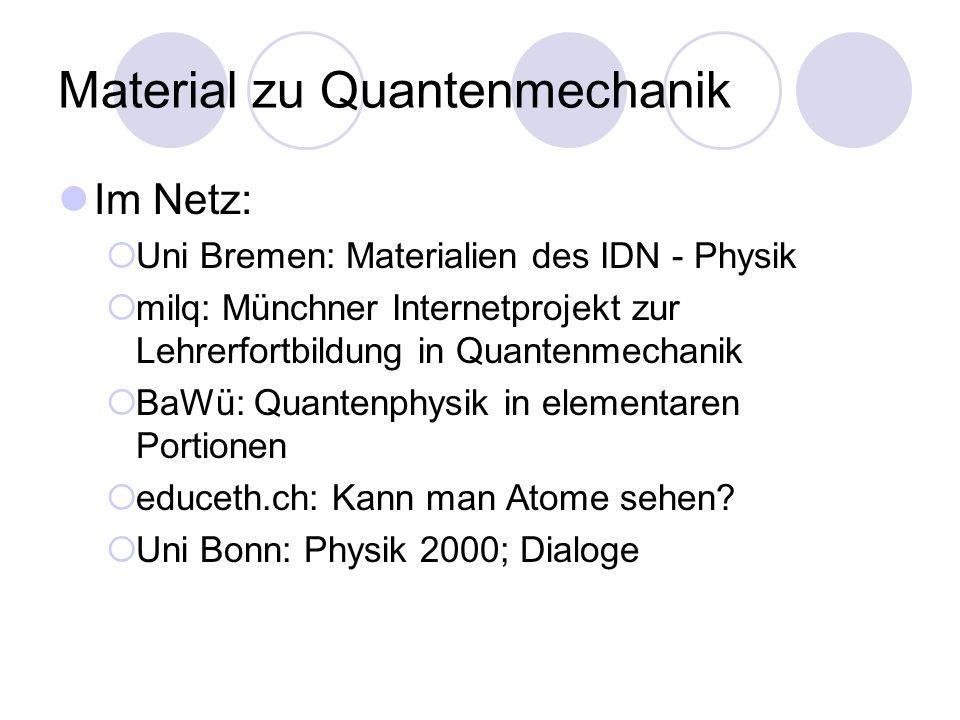 Material zu Quantenmechanik