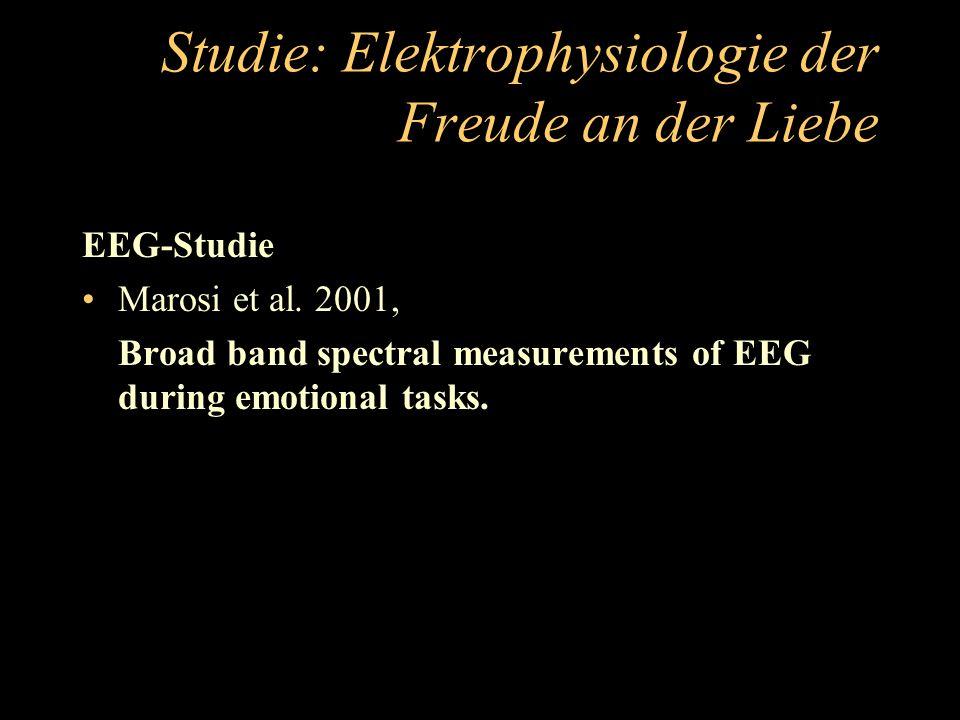 Studie: Elektrophysiologie der Freude an der Liebe