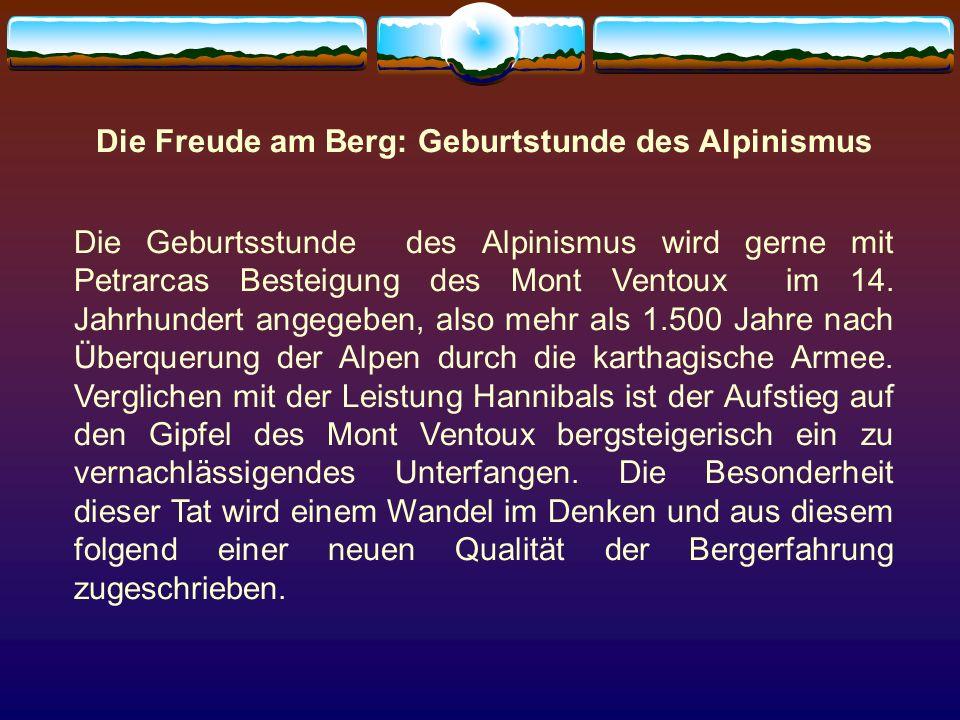 Die Freude am Berg: Geburtstunde des Alpinismus