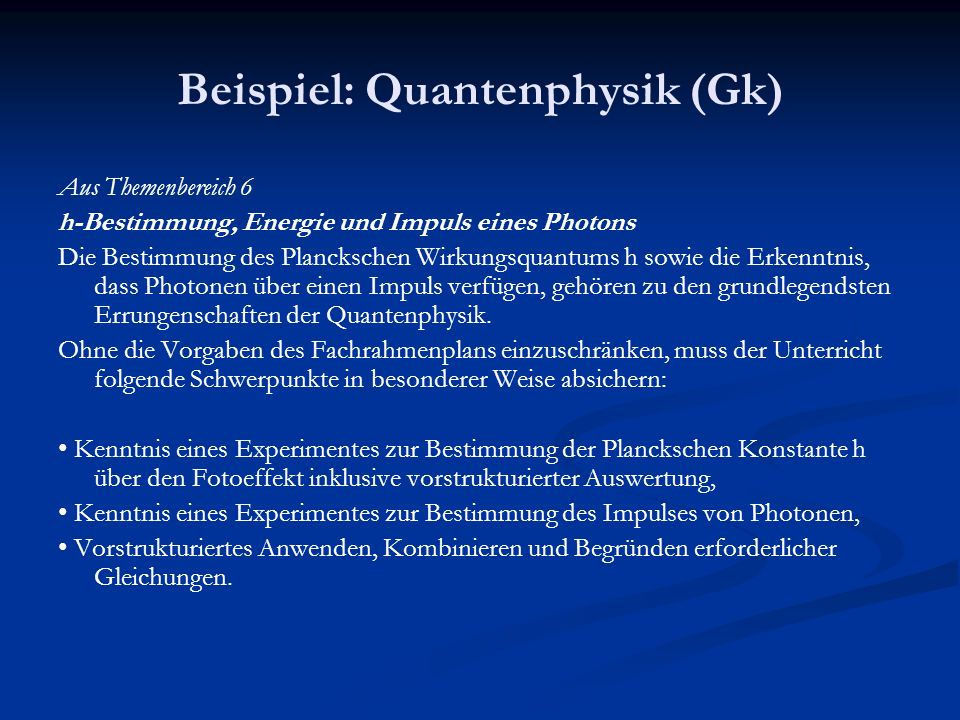 Beispiel: Quantenphysik (Gk)