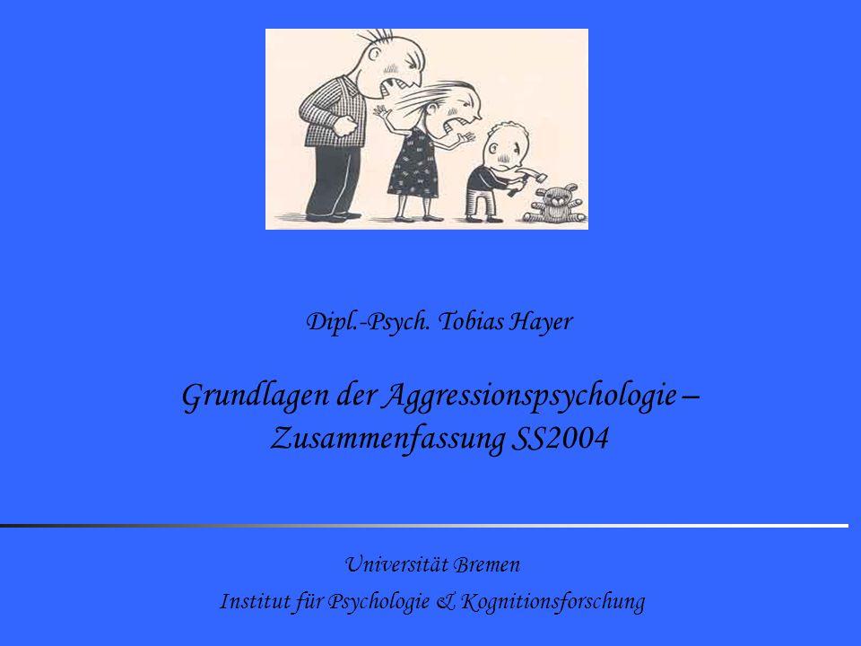 Grundlagen der Aggressionspsychologie – Zusammenfassung SS2004