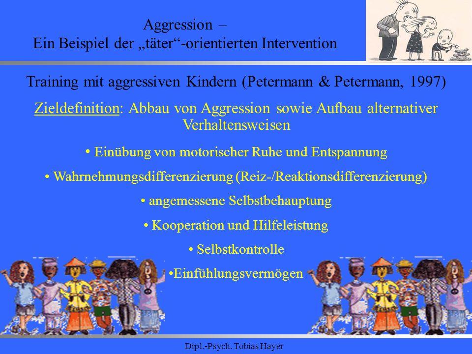 """Aggression – Ein Beispiel der """"täter -orientierten Intervention"""