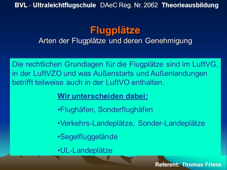 Flugplätze Arten der Flugplätze und deren Genehmigung