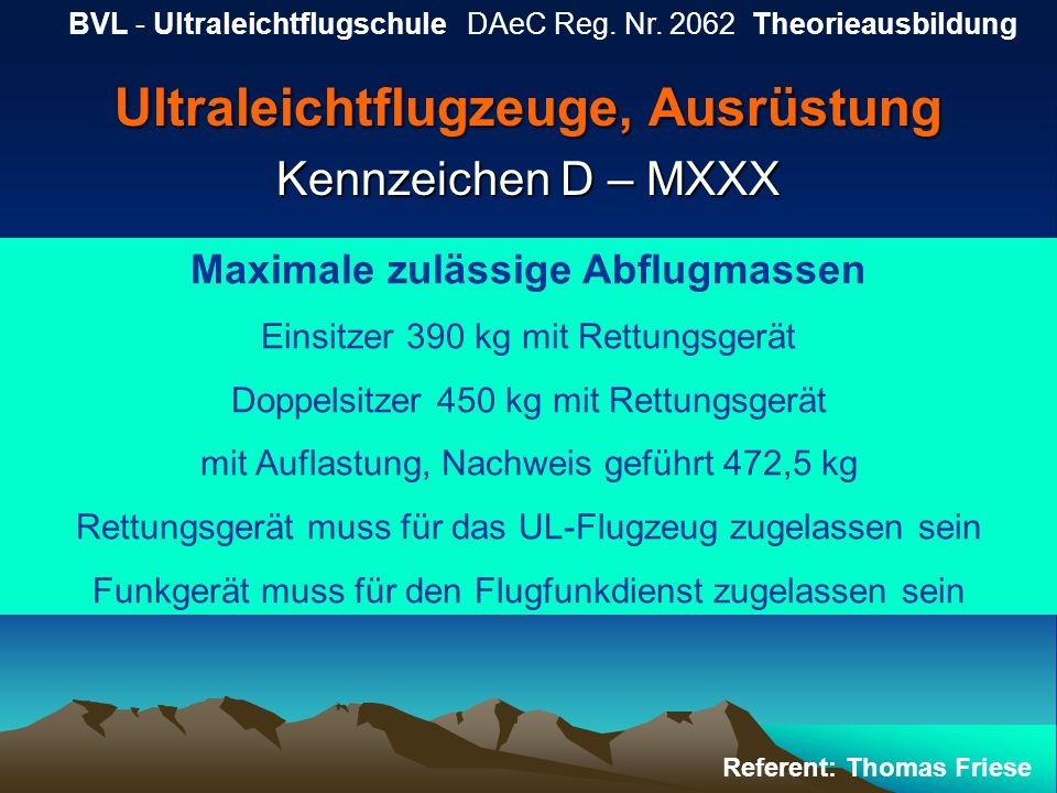 Ultraleichtflugzeuge, Ausrüstung Kennzeichen D – MXXX