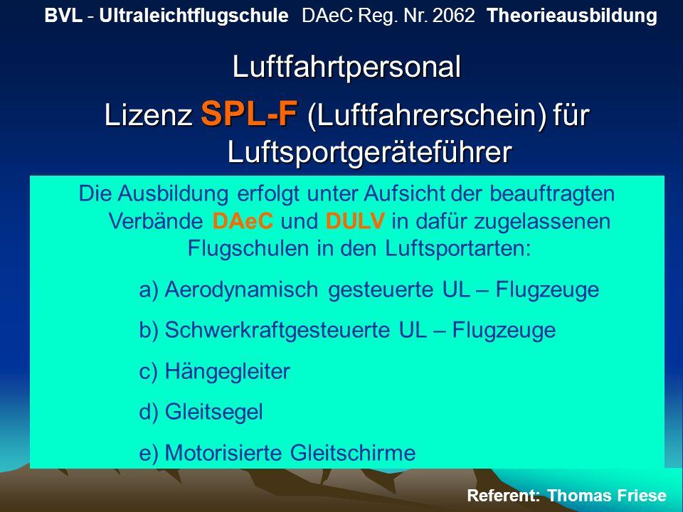 Lizenz SPL-F (Luftfahrerschein) für Luftsportgeräteführer
