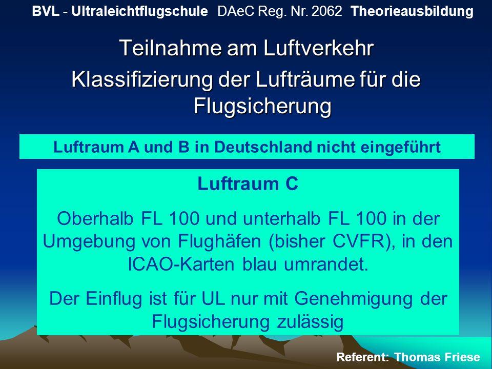 Luftraum A und B in Deutschland nicht eingeführt