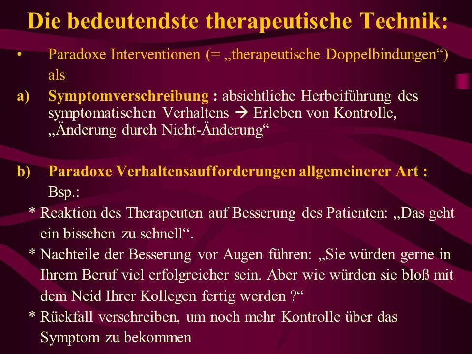 Die bedeutendste therapeutische Technik: