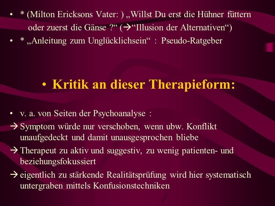 Kritik an dieser Therapieform: