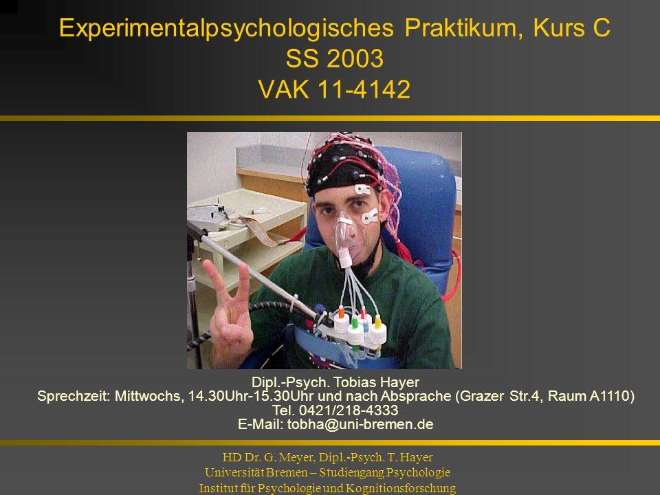 Experimentalpsychologisches Praktikum, Kurs C SS 2003 VAK 11-4142