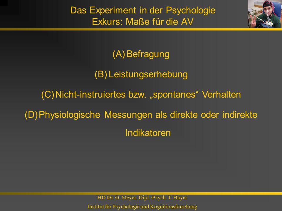 Das Experiment in der Psychologie Exkurs: Maße für die AV