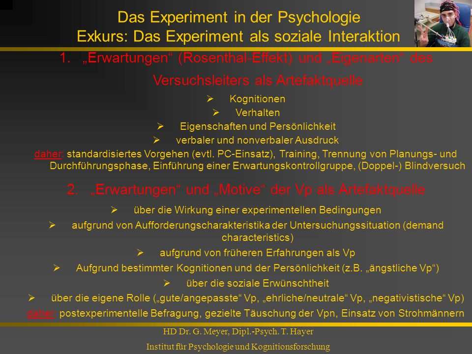 Das Experiment in der Psychologie Exkurs: Das Experiment als soziale Interaktion