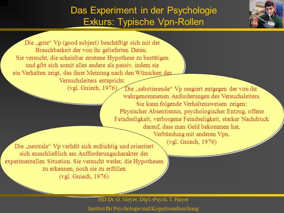 Das Experiment in der Psychologie Exkurs: Typische Vpn-Rollen