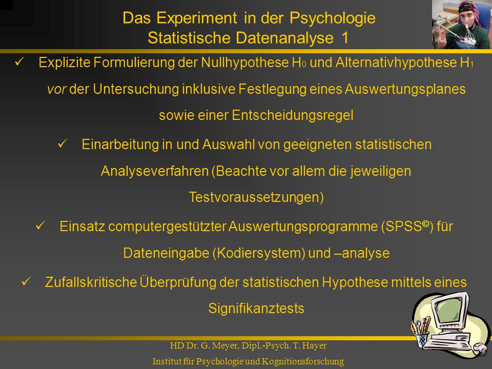 Das Experiment in der Psychologie Statistische Datenanalyse 1