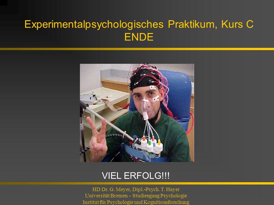 Experimentalpsychologisches Praktikum, Kurs C ENDE