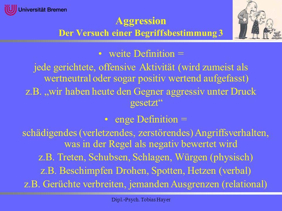 Aggression Der Versuch einer Begriffsbestimmung 3