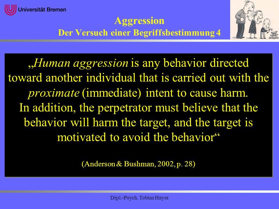 Aggression Der Versuch einer Begriffsbestimmung 4