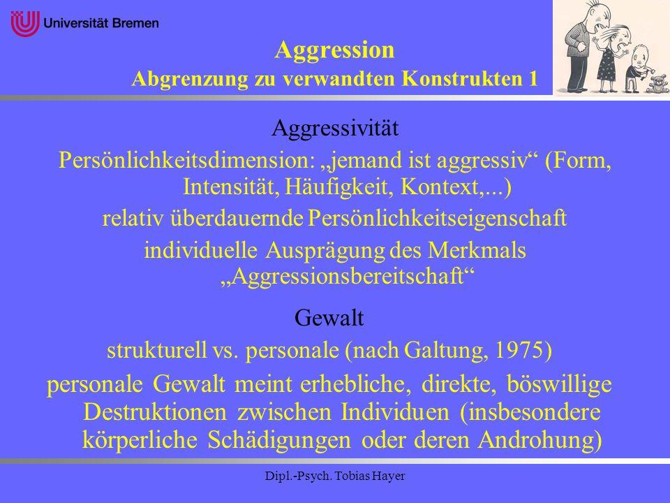 Aggression Abgrenzung zu verwandten Konstrukten 1
