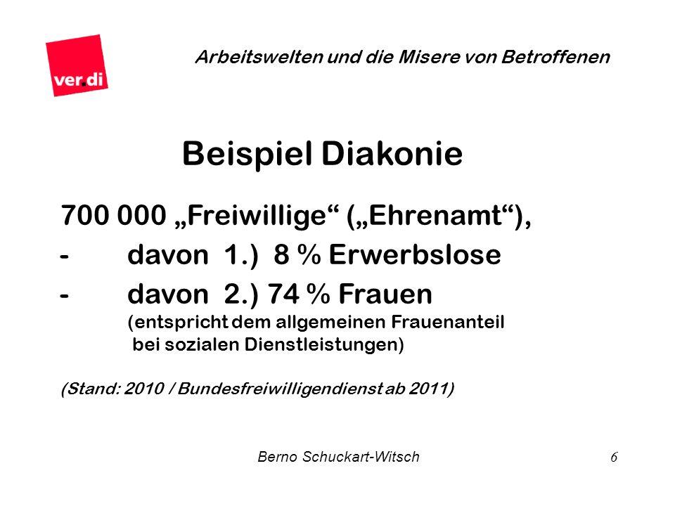 """Beispiel Diakonie 700 000 """"Freiwillige (""""Ehrenamt ),"""
