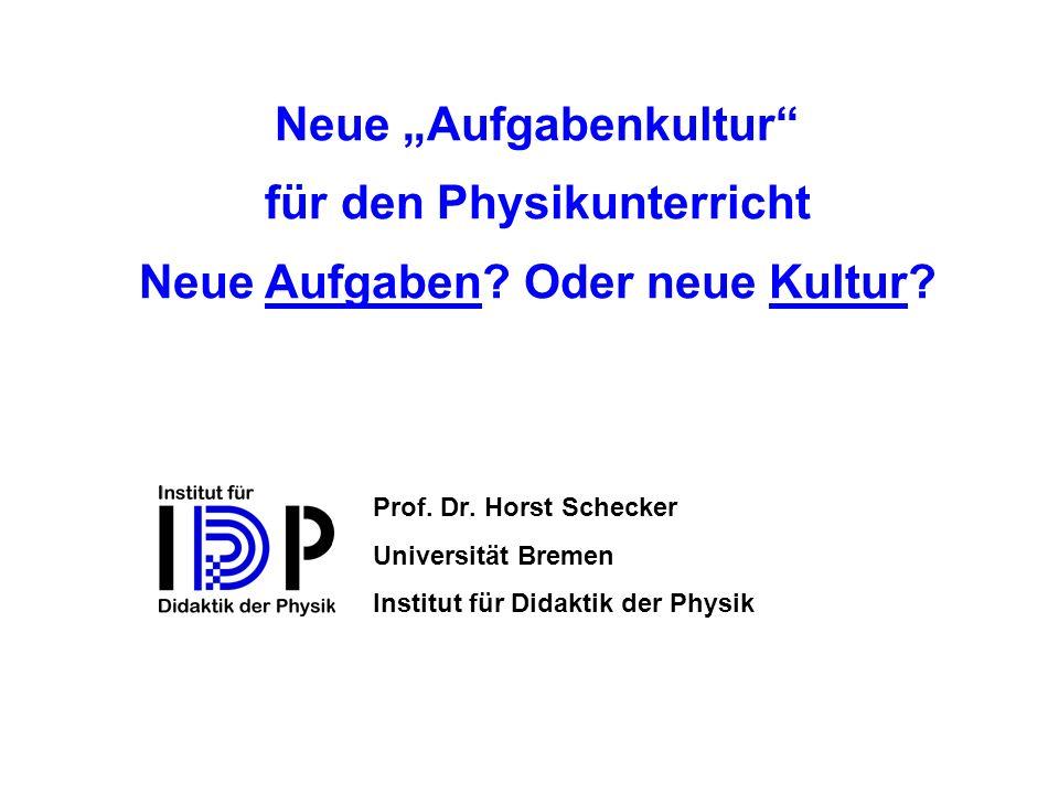 """Neue """"Aufgabenkultur für den Physikunterricht"""