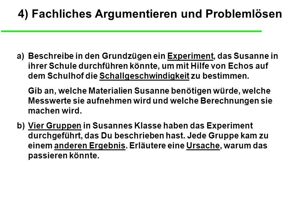 4) Fachliches Argumentieren und Problemlösen