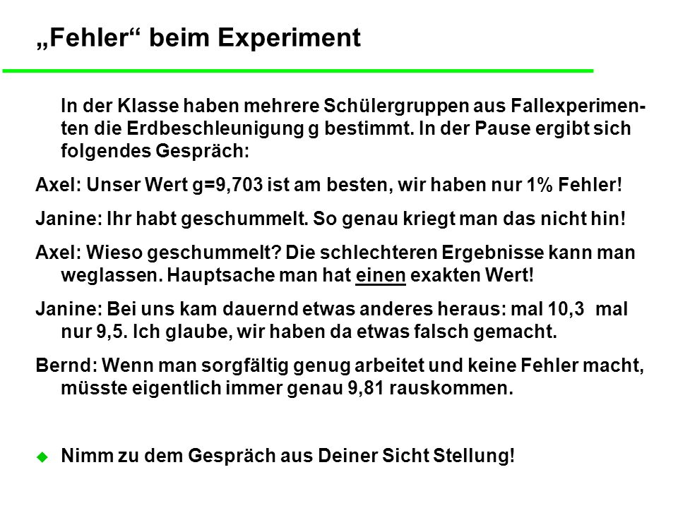 """""""Fehler beim Experiment"""