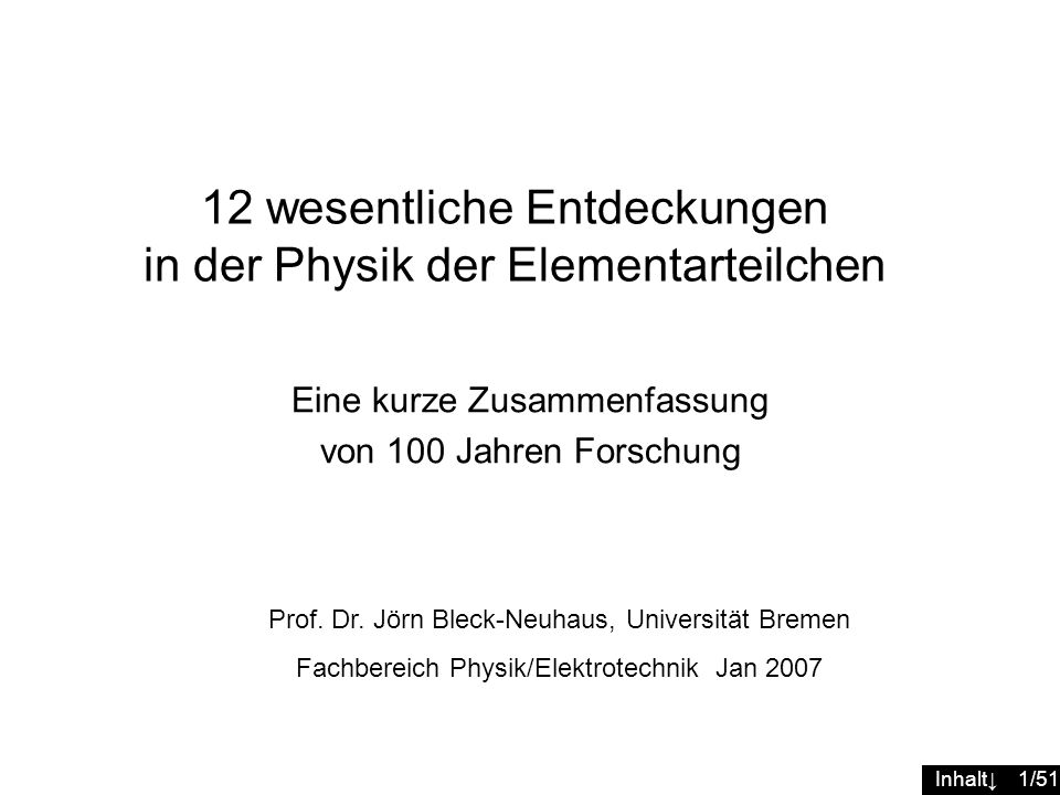 12 wesentliche Entdeckungen in der Physik der Elementarteilchen