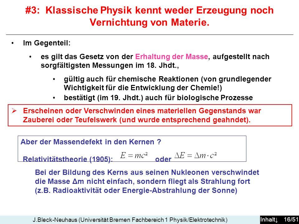 #3: Klassische Physik kennt weder Erzeugung noch Vernichtung von Materie.
