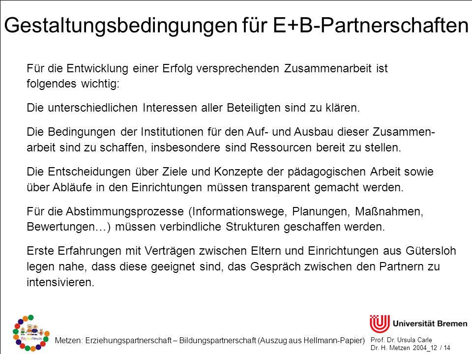 Gestaltungsbedingungen für E+B-Partnerschaften