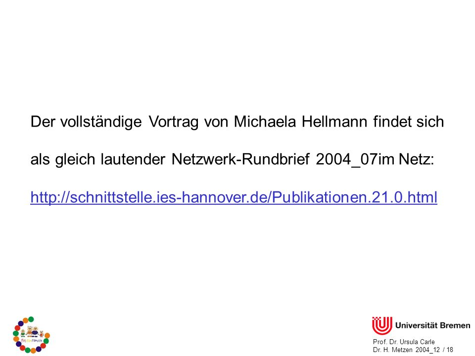 Der vollständige Vortrag von Michaela Hellmann findet sich