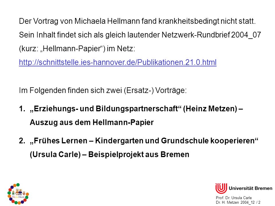 Der Vortrag von Michaela Hellmann fand krankheitsbedingt nicht statt.