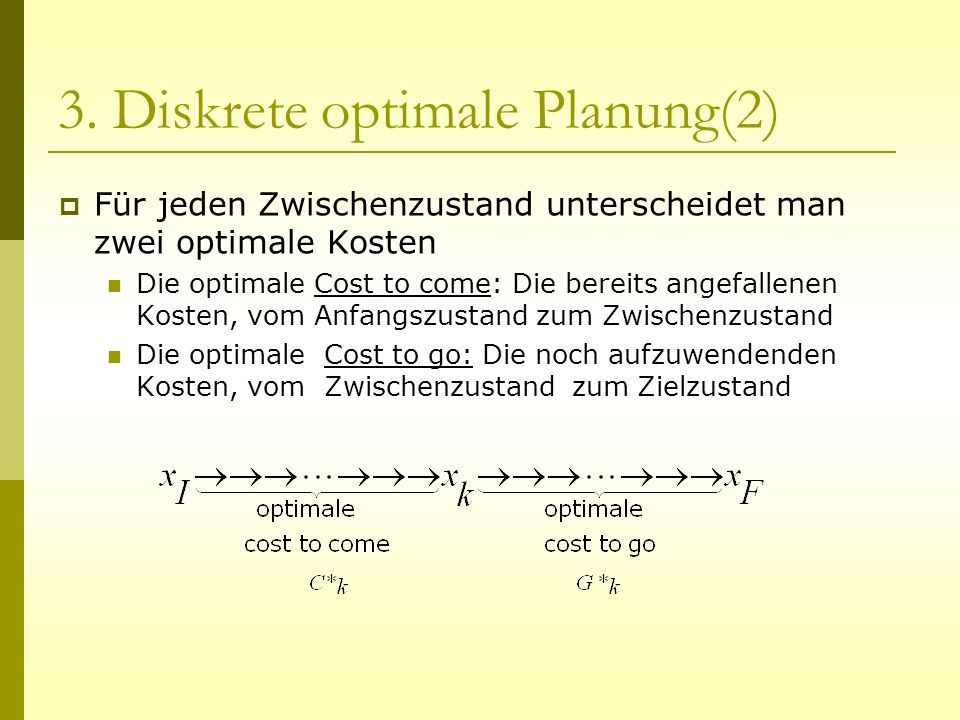 3. Diskrete optimale Planung(2)