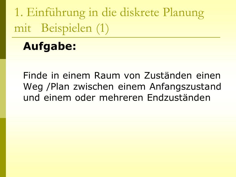 1. Einführung in die diskrete Planung mit Beispielen (1)
