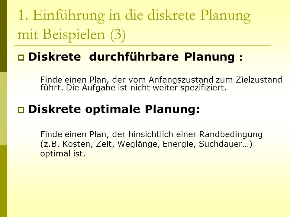 1. Einführung in die diskrete Planung mit Beispielen (3)