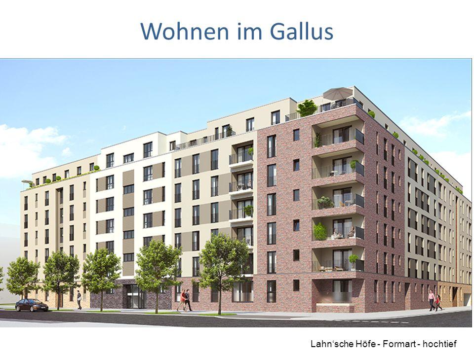 19.09.15 Wohnen im Gallus Lahn'sche Höfe - Formart - hochtief