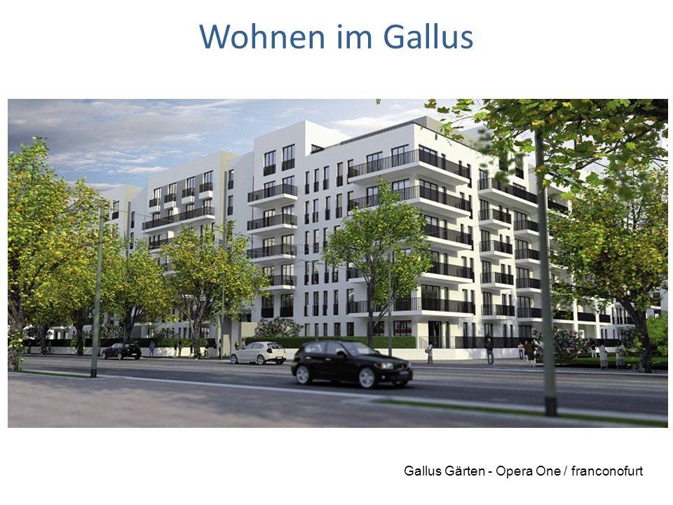 19.09.15 Wohnen im Gallus Gallus Gärten - Opera One / franconofurt