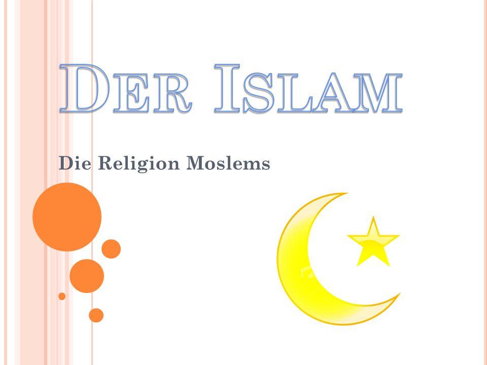 Der Islam Die Religion Moslems