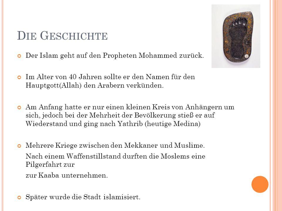 Die Geschichte Der Islam geht auf den Propheten Mohammed zurück.
