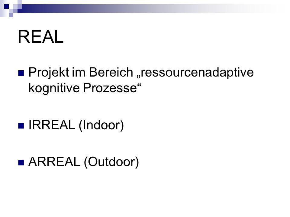 """REAL Projekt im Bereich """"ressourcenadaptive kognitive Prozesse"""