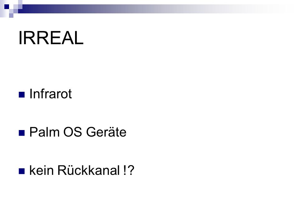 IRREAL Infrarot Palm OS Geräte kein Rückkanal !