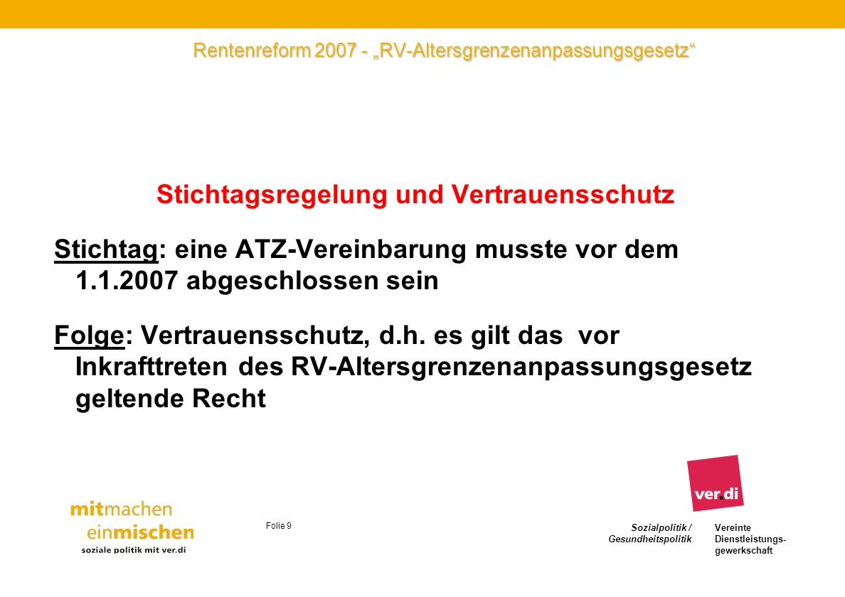 """Rentenreform 2007 - """"RV-Altersgrenzenanpassungsgesetz"""