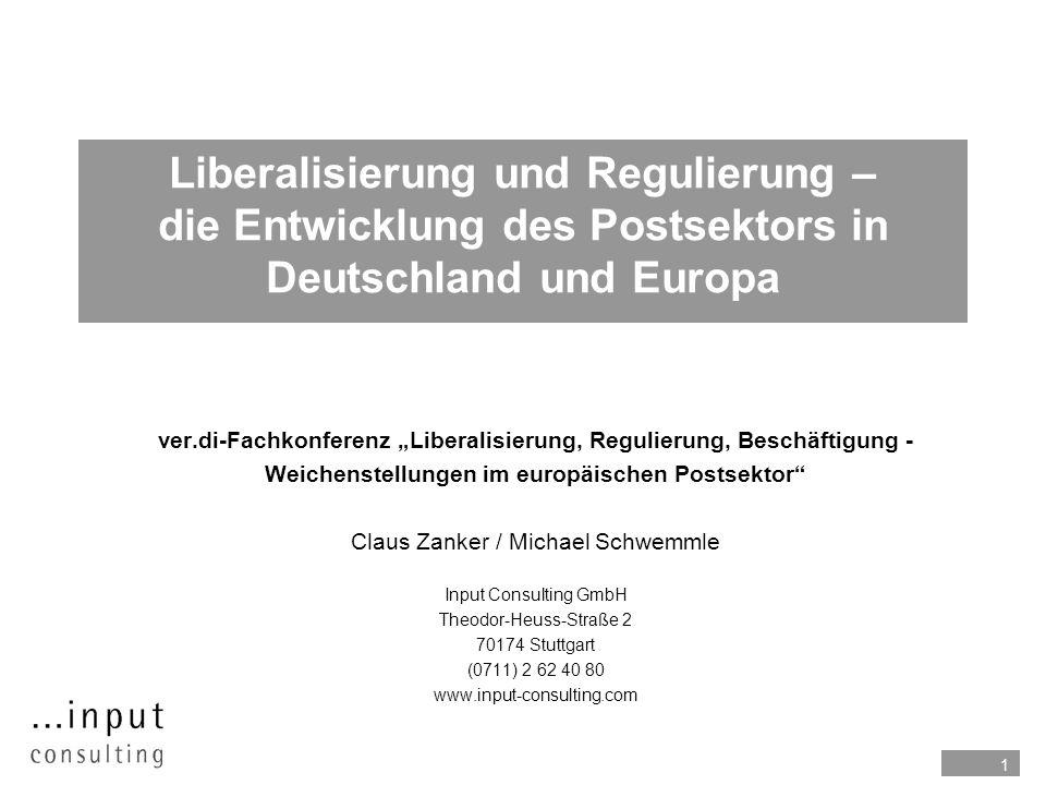 Liberalisierung und Regulierung – die Entwicklung des Postsektors in Deutschland und Europa